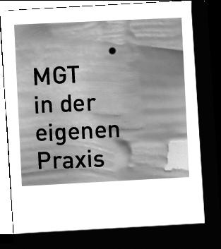 MGT in der eigenen Praxis