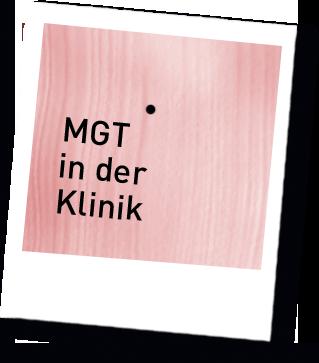 MGT in der Klinik